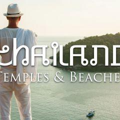 Thailand: Temples & Beaches