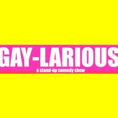 Gaylarious: LGBT Stand-Up Comedy Show