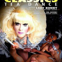 The Original Sunday Tea Dance With Lady Bunny & Guest DJs