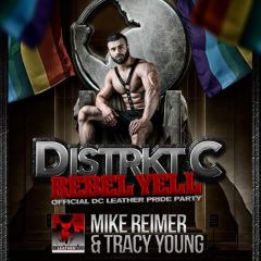 Click to see more about Distrkt C - REBEL YELL: Official DC Leather Pride Weekend Party