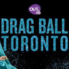 DRAG BALL Toronto