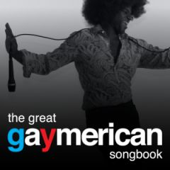 The Great Gaymerican Songbook