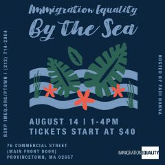 Immigration Equality by the Sea