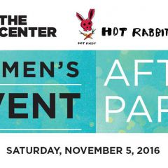 The LGBT Center Women's Event 19 AFTER PARTY! Sponsored by HOT RABBIT