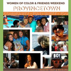Click to see more about Provincetown Women of Color Weekend, Provincetown