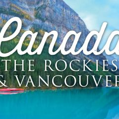 Click to see more about Canada: The Rockies & Vancouver