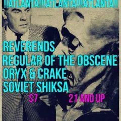 Reverends, Regular of the Obscene, Oryx & Crake, Soviet Shiksa