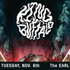 King Buffalo w/ Dead now at The EARL