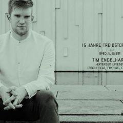 15 Jahre Treibstoff Klub w/ Tim Engelhardt