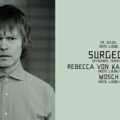 Click to see more about Rote Liebe w/ Surgeon, Rebecca Von Kalinowsky & Mosch, Cologne