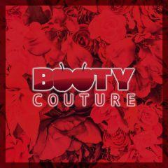 Mi 29.05 • Booty Couture • Nachtflug
