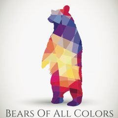 Bears of ALL Colors: