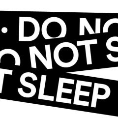 Click to see more about Do Not Sleep, Ibiza