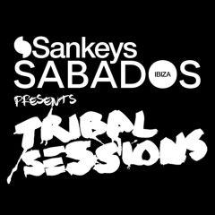 SANKEYS SABADOS PRESENTS TRIBAL SESSIONS
