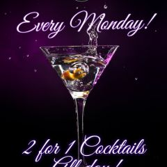 2 for 1 Cocktails every Monday
