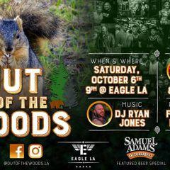 Out Of The Woods w/ DJ Ryan Jones