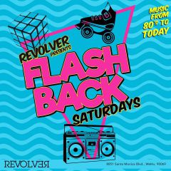 Click to see more about Flashback Saturdays, Los Angeles