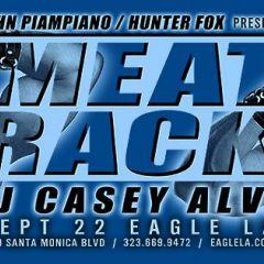 MEAT RACK w/ DJ Casey Alva