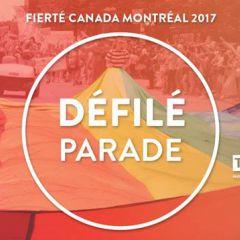 Fierté Canada Montréal 2017 : Le Défilé / The Parade