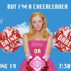 But I'm a Cheerleader Drink or Dare at House of Yes