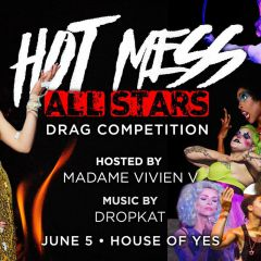 Hot Mess: Drag Competition - *All Stars* PRIDE EDITION