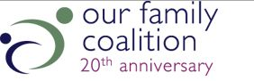 Organization in San Francisco : Our Family Coalition