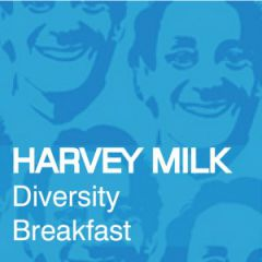 Click to see more about Harvey Milk Diversity Breakfast