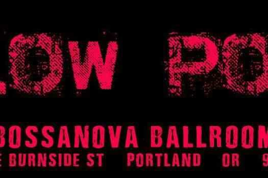 Blow Pony, Portland