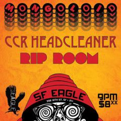 Click to see more about TNL Mongoloid/ CCR Headcleaner/ RIP Room