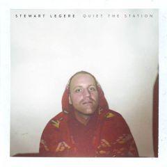 Stewart Legere: Quiet the Station