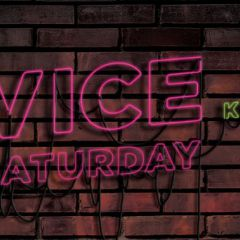 VICE Saturdays