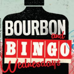 Bourbon & Bingo Wednesdays