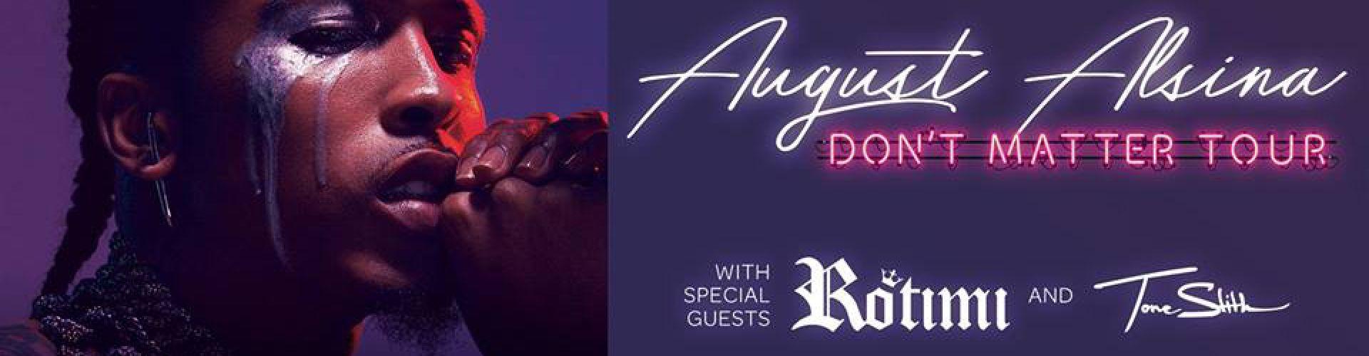 August Alsina Don T Matter Tour August