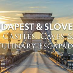 Click to see more about Budapest & Slovenia: Castles, Caves & Culinary Escapades