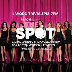 Click to see more about Peach Presents: The Spot Weekly Queer Hangout + L Word Trivia, Chicago