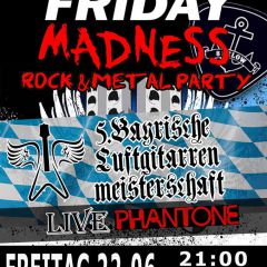 Friday Madness Party mit 5.Bayrischer Luftgitarrenmeisterschaft