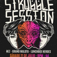Click to see more about Struggle Session (Beijing, China) En Panama @Moloko+, Panama City