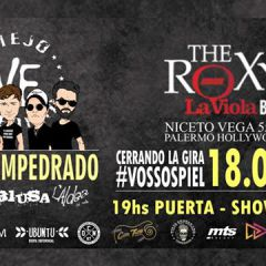 Viejo Empedrado en The Roxy 18/08