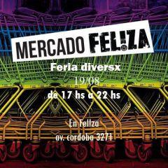Domingo 19/08 Mercado Fel!za : Feria Diversx 17 Hs