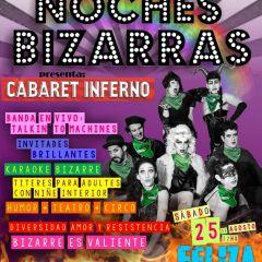 Las Noches Bizarras presenta su Cabaret Inferno, te quiero verde