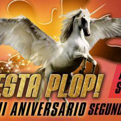 Fiesta Plop! XII Aniversario 2ª Parte
