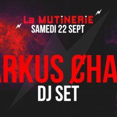 DJ set : Markus Ȼhaak