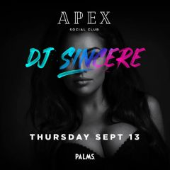 DJ Sincere at Apex Nightclub!
