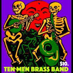 Ten Men Brass Band,The Screaming Skulls, Raptor,Despite Loyalty