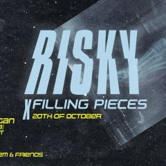 Risky x Filling Pieces - ADE w/ StarRo, The Whooligan & More