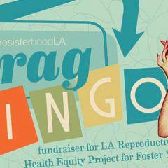 Ride to ResisterhoodLA Drag Bingo Fundraiser