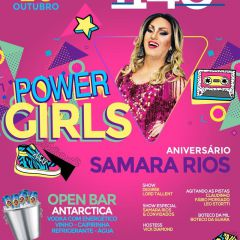 POWER GIRLS • B'Day Samara Rios | LISTA AMIGA - Open Bar 20/10