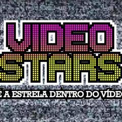 Videostars - Com VJ Buba + Vj Vino *Promo 50 primeiros