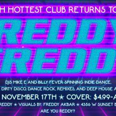 Reddy Freddy Returns to Akbar • DJs Billy Fever and Mike E