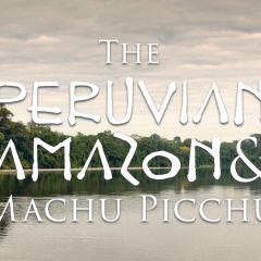 The Peruvian Amazon & Machu Picchu. A Gay Cultural Adventure Tour of Peru